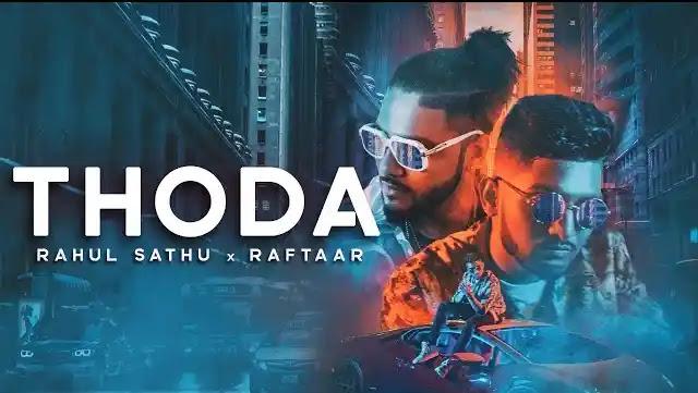 Raftaar Song Thoda Full Song Lyrics | Latest Hindi Songs 2020
