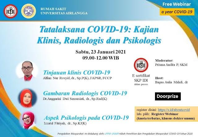 "Webinar *""Tatalaksana COVID-19: Kajian klinis, radiologis dan psikologis.""*"