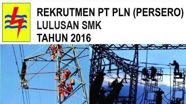 Lowongan Kerja PLN Terbaru 2016