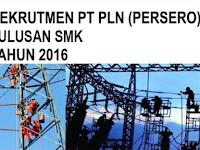Lowongan Kerja PLN 2016 Lulusan SMK
