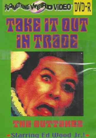 Download [18+] Take It Out in Trade: The Outtakes (1995) 480p English 671mb