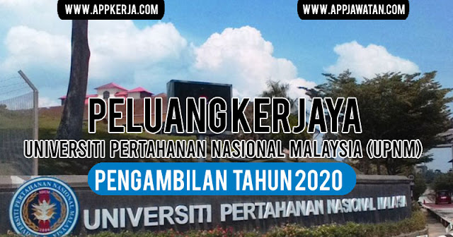 Jawatan Kosong di Universiti Pertahanan Nasional Malaysia (UPNM)