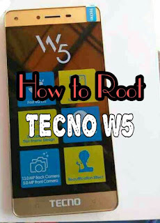 How to root tecno w5