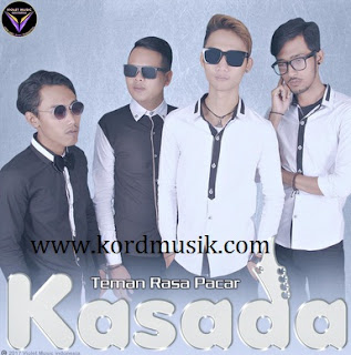 Kunci Gitar Kasada - Teman Rasa Pacar