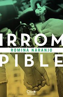 Irrompible- Romina Naranjo