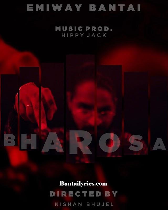 BHAROSA LYRICS - Emiway Bantai first rap in 2020