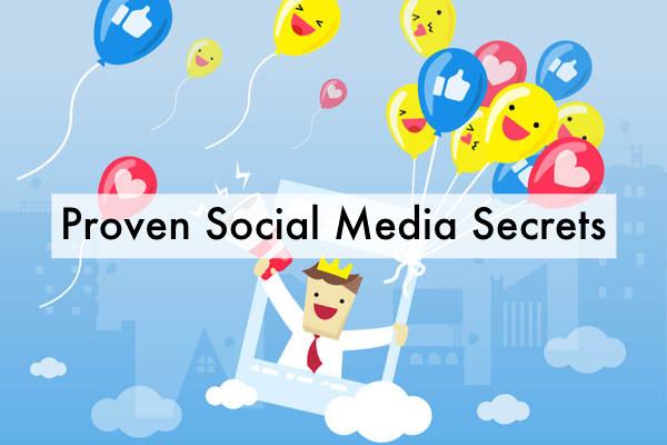 Proven Social Media Secrets