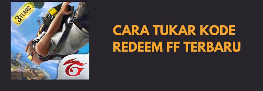Cara Tukar Kode Redeem Free Fire di Reward FF Garena
