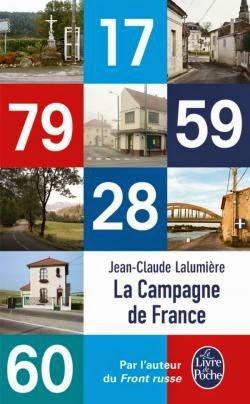 La Campagne de France,Jean-Claude Lalumière, Le Livre de Poche