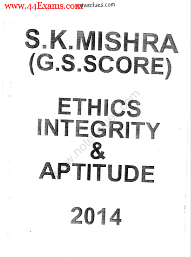 Ethics Integrity and Aptitude by S. K. Mishra : For UPSC Exam PDF Book