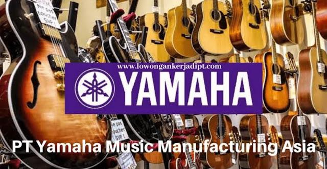 Informasi Rekrutmen Karyawan PT Yamaha Music Manufacturing Asia (YMMA) Lulusan SMA/SMK, D3, S1 Terbuka 5 Posisi - Periode Agustus - September 2020