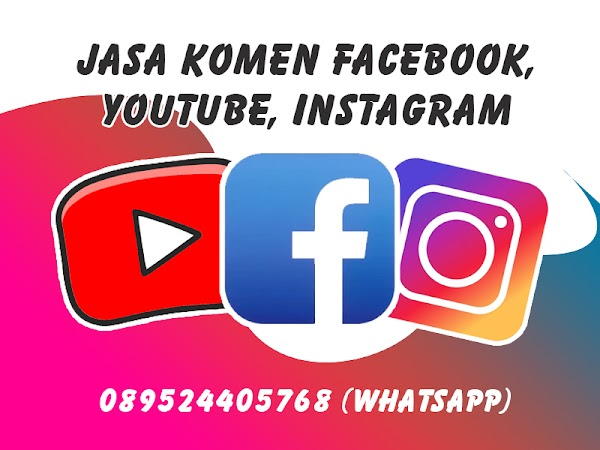 Jasa Komen Sosial Media (instagram, facebook, youtube) murah
