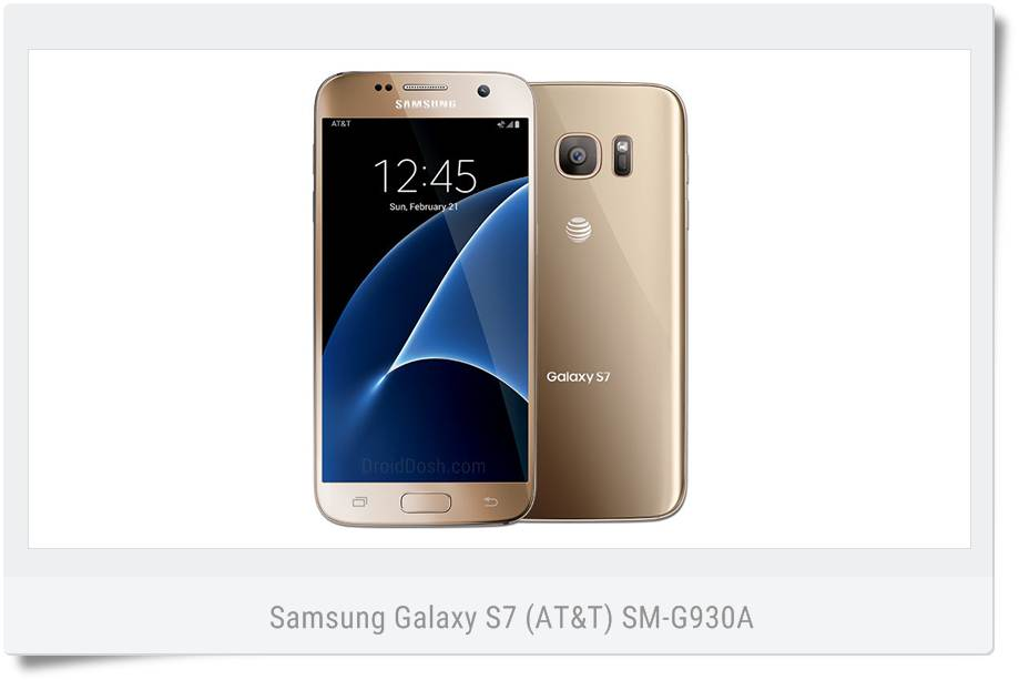 Install Android Nougat Firmware on Samsung Galaxy S7 (AT&T) SM-G930A