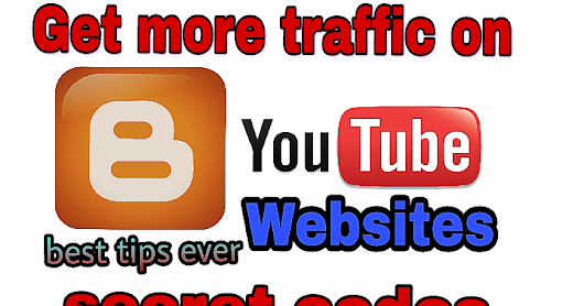 Secret Ideas To Get More Traffic On Websites,Blog and YouTube Daily