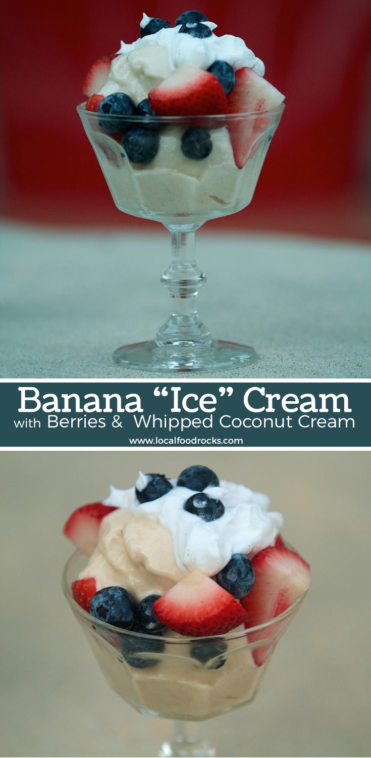 Banana nice cream topped with berries and whipped coconut cream is a refreshing dairy-free, vegan, paleo-friendly dessert. | Local Food Rocks