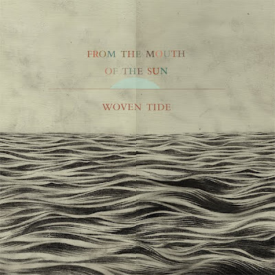 EXPLP021-M From The Mouth of The Sun – Woven Tide [7.8]