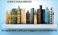 Logo Mondadori ''Leggi e vola gratis'': fino a 60€ voucher Volagratis premio certo
