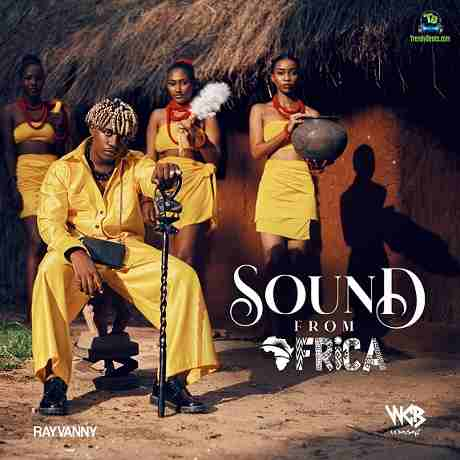 Rayvanny feat. Jah Prayzah - Sound from Africa (Sol) Download Free