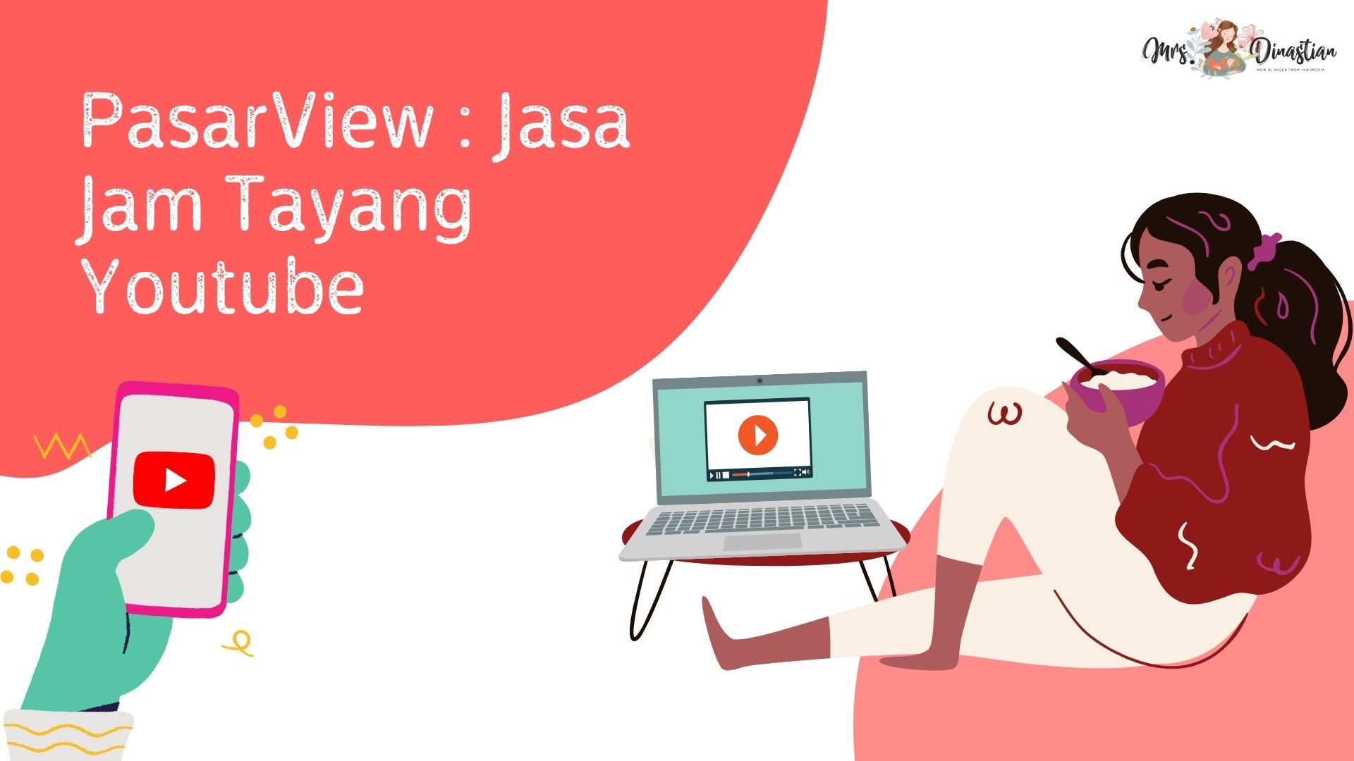 PasarView : Jasa Jam Tayang Youtube