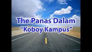 Lirik Lagu Koboy Kampus - The Panas Dalam