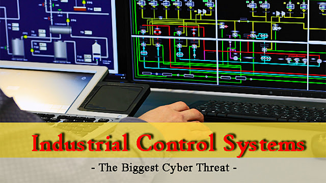 Industrial Control Systems The Biggest Cyber Threat