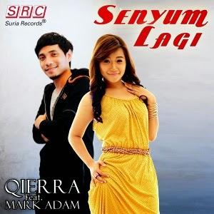 Mark Adam dan Qierra  Senyum Lagi Lirik
