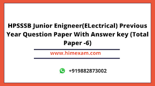 HPSSSB Junior Enigneer(ELectrical) Previous Year Question Paper With Answer key (Total Paper -6)