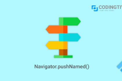 Tutorial Flutter Cara Routing dengan Navigator