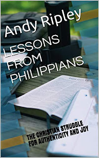 LESSONS FROM PHILIPPIANS: THE CHRISTIAN STRUGGLE FOR AUTHENTICITY AND JOY by Andy Ripley - book promotion companies