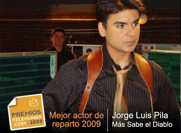 JORGE LUIS PILA por su trabajo en MAS SABE EL DIABLO ...