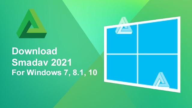 Download Smadav 2021 For Windows 7, 8.1, 10