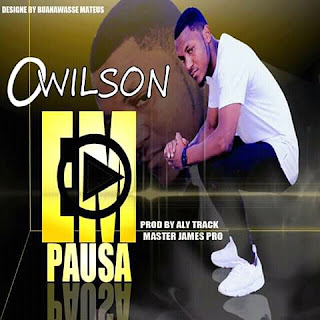 Owilson – Em Pausa ( 2019 ) [DOWNLOAD]