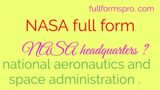 NASA kya hai , NASA full form