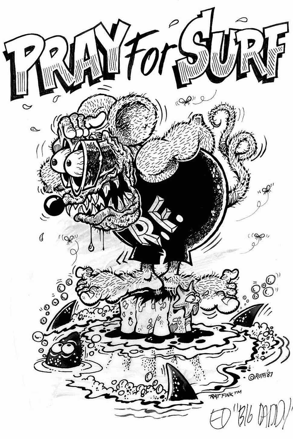 Pray For Surf, Ed Roth's Rat Fink