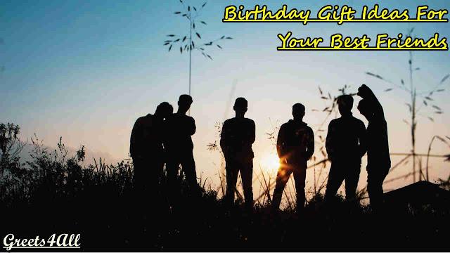 birthday gift ideas for best friends