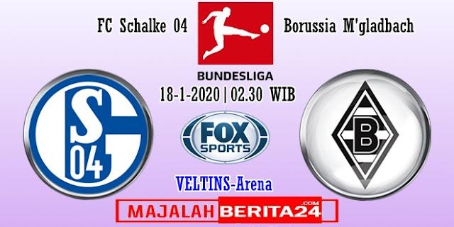 Prediksi Schalke 04 vs Borussia M'gladbach — 18 Januari 2020