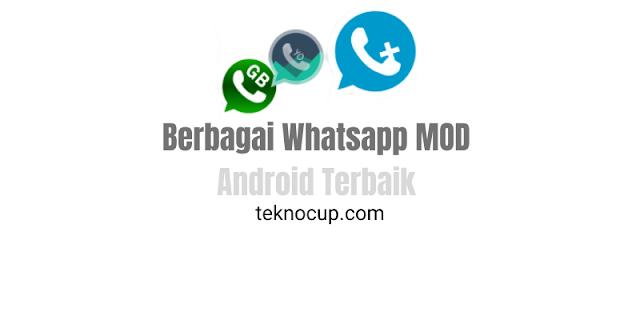 Berbagai Whatsapp MOD Android Terbaik
