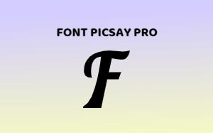 Download Kumpulan Fonts Picsay Pro Lengkap Keren + Cara Pasang TTF