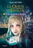 Couverture du livre La quête d'Ewillan de Pierre Bottero