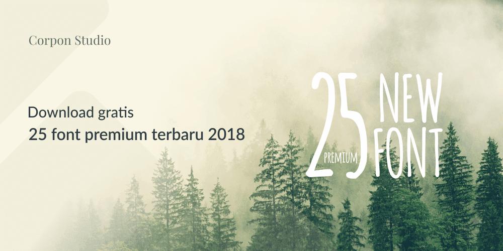Daftar Font Gratis Terbaru Tahun 2018