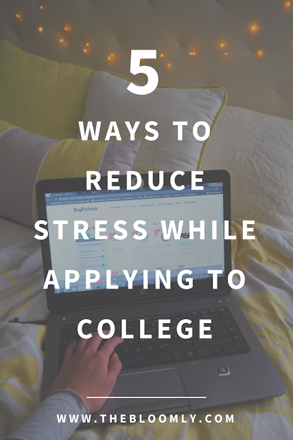 5 Ways to Reduce Stress While Applying to College
