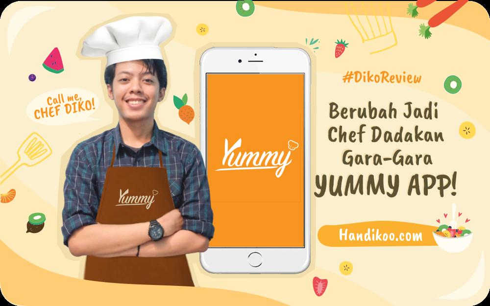 Review Aplikasi Yummy App - Berubah Jadi Chef Dadakan!