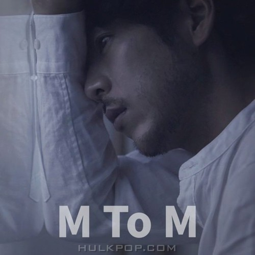 M To M – A Year At Most – Single