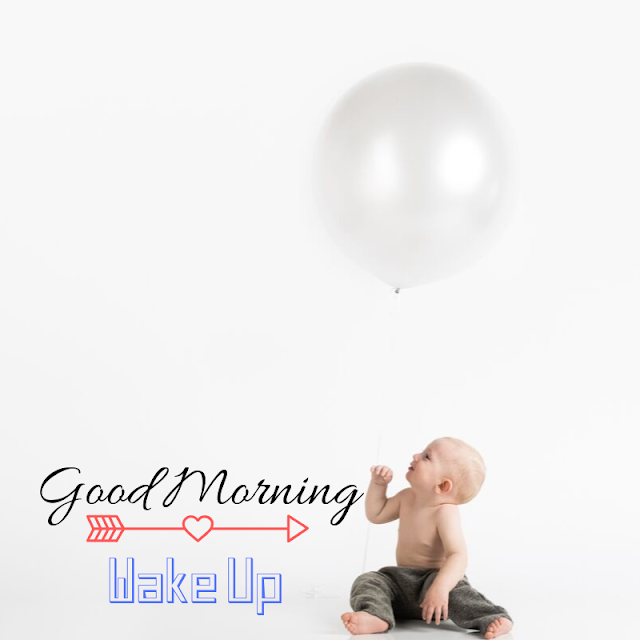 Good Morning Images With Glad Baby