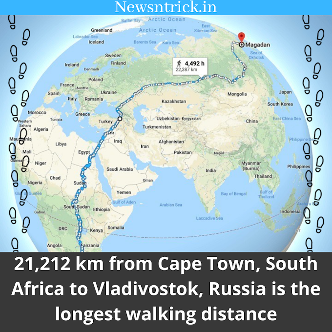 21,212 km is the largest Walking Distance Available on Google Map | Newsntrick Random Facts