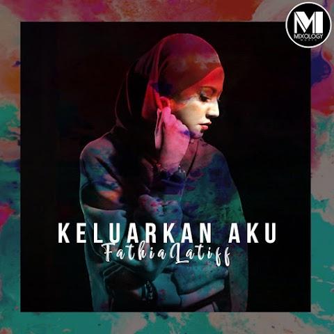 Fathia Latiff - Keluarkan Aku MP3