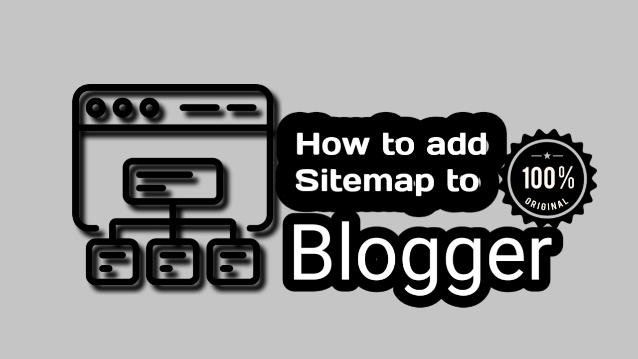 Create HTML and XML Sitemap in Blogger