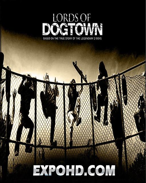 Lords Of Dog town 2005 IMDb 720p | HD Dual Audio 480p | Download [HDRip x264] G.Drive