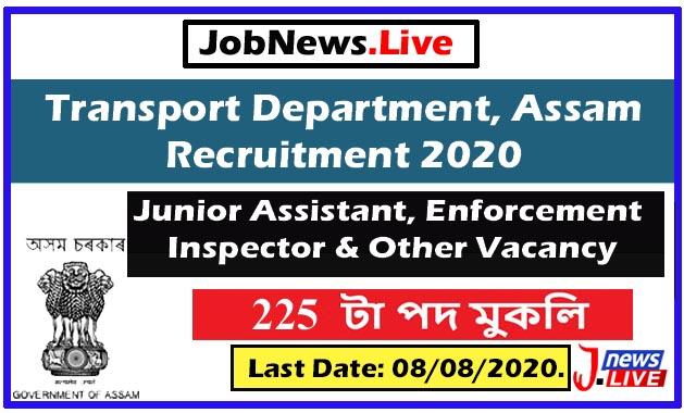 Transport Department, Assam Recruitment 2020 : Apply For 225 Junior Assistant, Enforcement Inspector & Other Vacancy