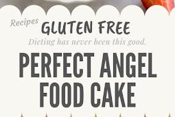 Perfect Gluten free Angel Food Cake #glutenfree